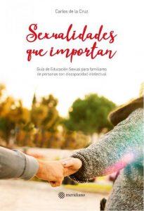 """Edición Especial Libro """"SEXUALIDADES QUE IMPORTAN""""- Sesiones de formación a familias."""