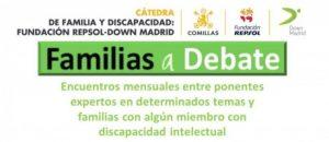 """""""Familias a Debate"""" - La sexualidad de chicos y chicas con Discapacidad Intelectual desde la Familia (Universidad de Comillas)"""
