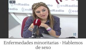 Entrevista Programa ES.RADIO - Sexualidad y Personas con Enfermedades Raras