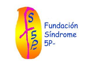 Encuentro Familias Fundación Síndrome 5p- (Maullido de Gato)