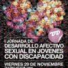 I Jornada de Desarrollo Afectivo Sexual en Jóvenes con Discapacidad