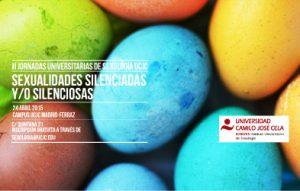 """II Jornadas Universitarias en Sexología UCJC """"Sexualidades silenciadas y/o silenciosas"""""""