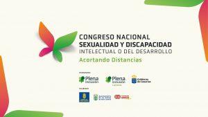 Congreso Nacional Sexualidad y Discapacidad Intelectual o del Desarrollo - Plena Inclusión (Canarias)